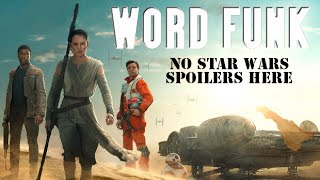 Word Funk #88: No Star Wars Spoilers Here