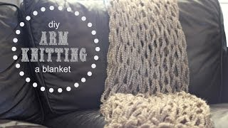 DIY: Arm Knitting a Blanket - 1 hour project! Thumbnail