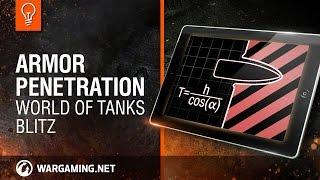 World of Tanks Blitz: Understanding Armor Penetration