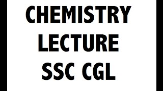 Chemistry / रसायन विज्ञान  for SSC CGL and CHSL ( हिंदी में )
