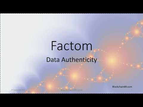 Factom - Data Authenticity