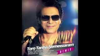ANDY - Toro Tanha Nemeezaram Remix