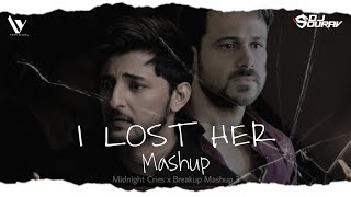 I Lost Her Mashup 2021| Yash Visual X Sourav | #midnight cries