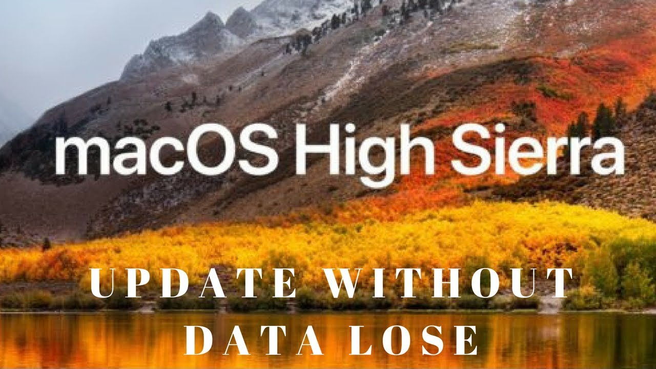 update mac to high sierra