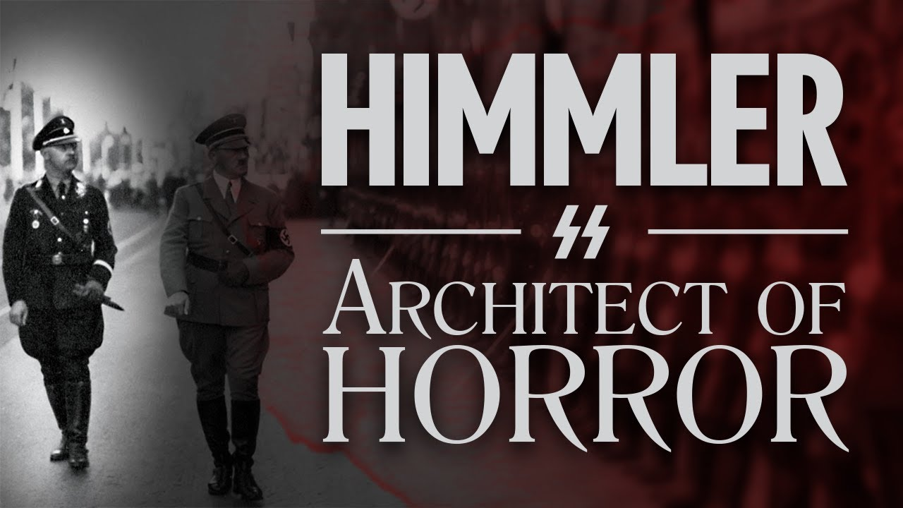 Download Heinrich Himmler: Architect of The Final Solution | WW2 Documentary
