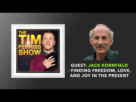 Jack Kornfield Interview | The Tim Ferriss Show (Podcast)