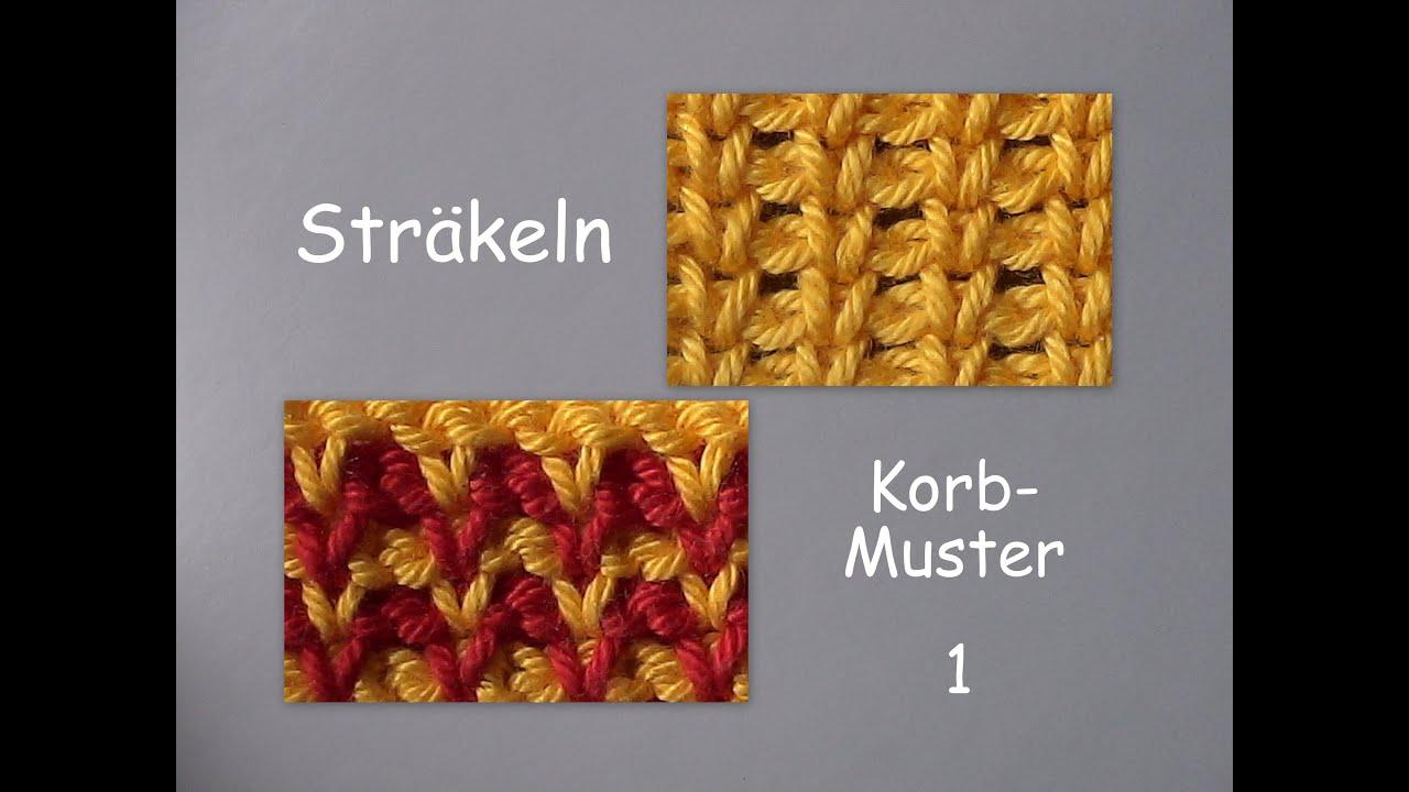 10.1 - STRÄKELN : Korb-Muster 1 - YouTube