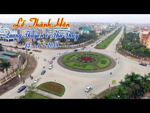 Lễ Thành Hôn Quang Thuyên & Thu Thủy 13 1 2019