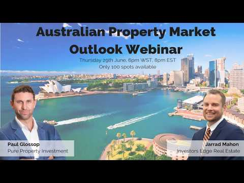 Australian Property Market Outlook with Paul Glossop & Jarrad Mahon