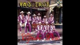 Vaqueros Musical  Elpidio Paso