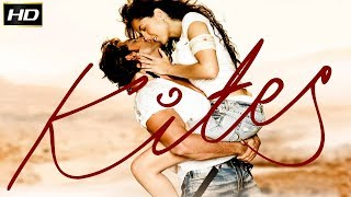 Kites 2010 - Action, Romantic,Thriller Movie | Hrithik Roshan, Barbara Mori, Kangna Ranaut.