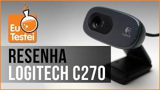 Webcam Logitech 720p C270 - Vídeo Resenha EuTestei Brasil