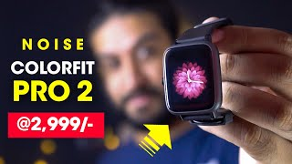 Noise Colorfit Pro 2 Fitness Smartwatch Unboxing & Hands-On + GIVEAWAY !!!