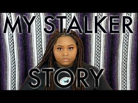 MY STALKER STORY | KioshiWarrior