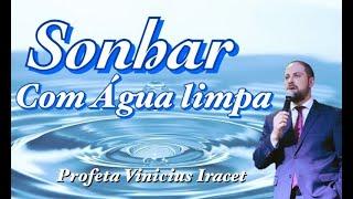 Sonhar com ÁGUA limpa | Profeta Vinicius Iracet thumbnail