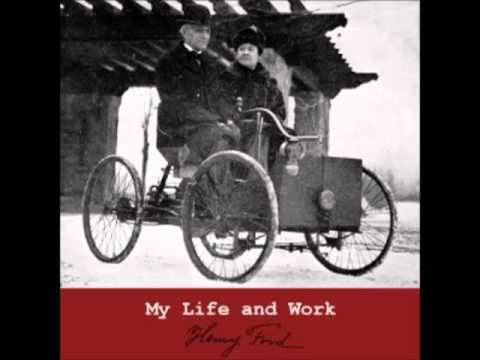 My Life and Work (FULL Audiobook) by Henry Ford - part (2 of 7)