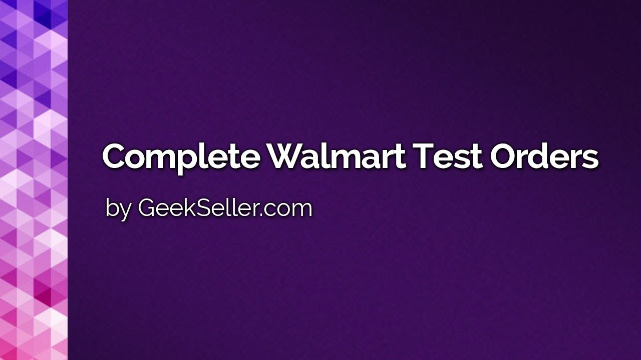 how to complete walmart test orders walmart api integration with