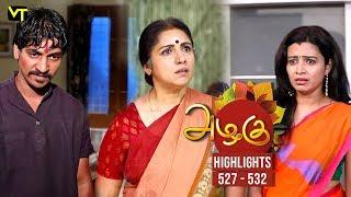 Azhagu - Tamil Serial | அழகு | Episode 527 - 531 weekly Highlights | Sun TV Serials | Revathy