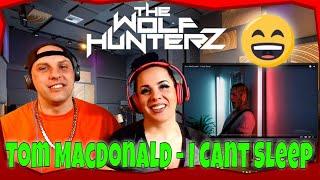 Tom MacDonald - I Cant Sleep | THE WOLF HUNTERZ Reaction