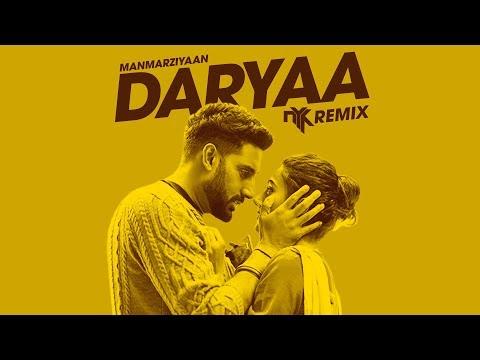 Download Lagu  Daryaa Manmarziyaan - DJ NYK Remix   Ammy Virk & Shahid Mallya   Amit Trivedi   Abhishek, Taapsee Mp3 Free