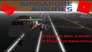 Singapore Air Flight to Phuket (Roblox)