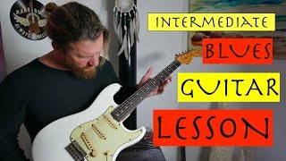Intermediate blues guitar lesson [ Tips and tricks for jamming Blues ]