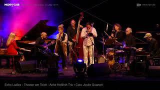 Anke Helfrich & Caro Josée - Summertime - Theater am Teich Weinheim
