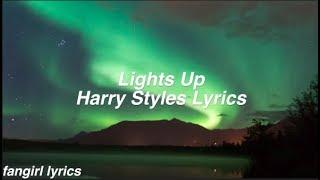 Lights Up Harry Styles Lyrics