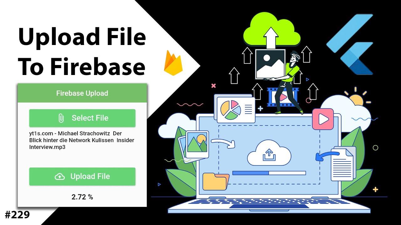 Flutter Tutorial - Upload Files To Firebase Storage - Upload Images, Videos & Files [2021]