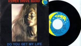 hyperdrive band ( Do you get my life)