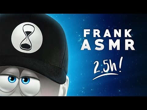 ASMR – FABULOUS FRANK – Countless Triggers. Massive Tingles. No Talking. 2.5 Hours!