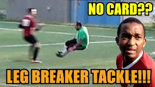 VIOLENT TWO FOOTED TACKLE TO BREAKING PLAYERS LEGS - REF SAYS NO FOUL, NO CARD!!!