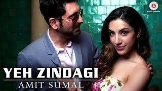 Yeh Zindagi –  Music Video | Amit Sumal & Anusha Sareen | Tigerstyle