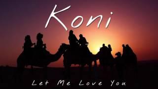 Dj Snake X Justin Bieber Let Me Love You Koni Remix.mp3
