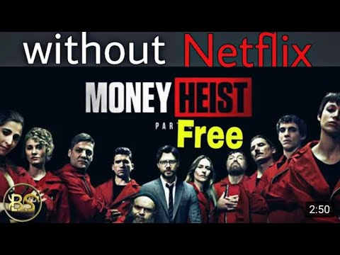 Download How to watch money heist season 1 to 5 in hindi free in IOS/ANDROID