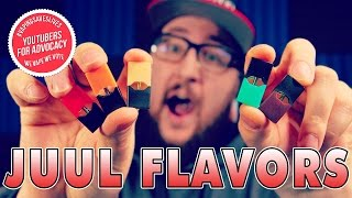 JUUL Flavor Review