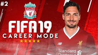 FIFA 19 LIVERPOOL CAREER MODE!!! | CHAMPIONS LEAGUE! + 4 MORE SIGNINGS! [#2]