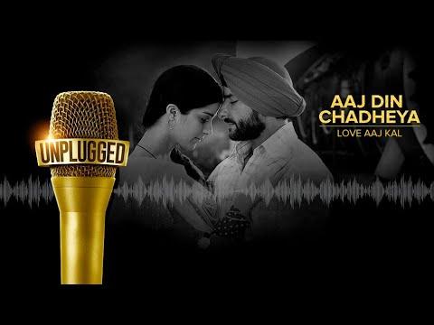 Aaj Din Chadeya - Unplugged Cover | Namita Choudhary | Love Aaj Kal