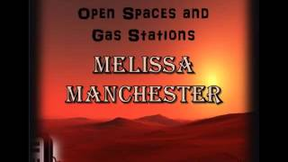 Open Spaces and Gas Stations by Melissa Manchester