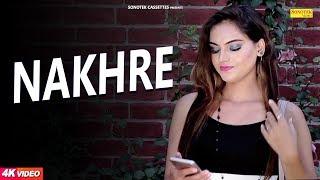 Nakhre | Manish Jayant, Sonia Raj, Sameer | New Haryanvi Song 2018