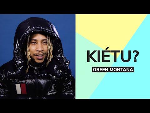 Youtube: Kiétu: Green Montana