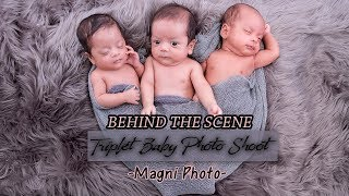 Behind The Scene Triplet Photoshoot at Magni Photo