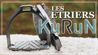 [ PRODUIT ] Les Etriers KURUN