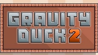 Gravity Duck 2 Level1-48 Walkthrough