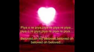 piya o re piya lyrics with eng translation