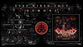 Download lagu  DemonsEP by Eyes Wired Shut FULL EP STREAM OFFICIAL VIDEO MP3
