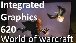 Intel 620 World of Warcraft (i5-7200U, 60fps)