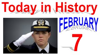 Day in History: February 7