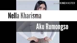 Aku Rumongso Nella Kharisma terbaru 2019