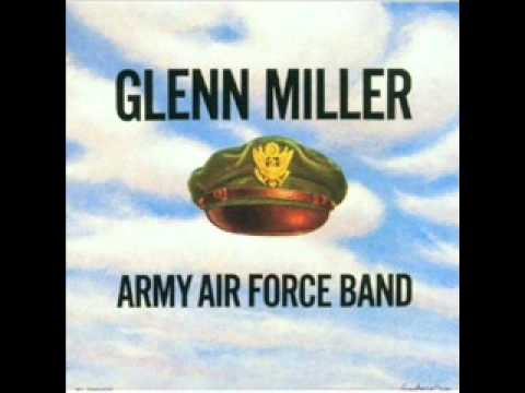 "Glenn Miller and the Army Air Corps Orchestra: ""The St. Louis Blues March """
